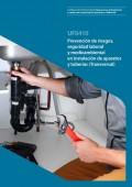 Prevención de riesgos, seguridad laboral y medioambiental en la instalación de aparatos y tuberías