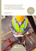 Instrumentación y control en instalaciones de proceso, energía y servicios auxiliares.