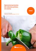 Aprovisionamiento de materias primas en cocina.