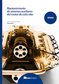 Mantenimiento de sistemas auxiliares del motor de ciclo otto