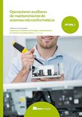 Operaciones auxiliares de mantenimiento de sistemas microinformáticos