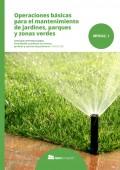 Operaciones básicas para el mantenimiento de jardines, parques y zonas verdes