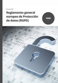 Reglamento general europeo de Protección de datos (RGPD)
