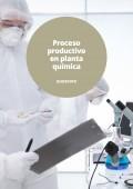 Proceso productivo en planta química