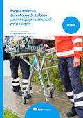 Aseguramiento del entorno de trabajo para el equipo asistencial y el paciente