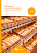 Almacenaje y operaciones auxiliares en panadería-bollería