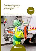 Recogida y transporte de residuos urbanos o municipales