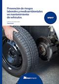 Prevención de riesgos laborales y medioambientales en mantenimiento de vehículos