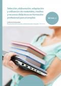 Selección, elaboración, adaptación y utilización de materiales, medios y recursos didácticos