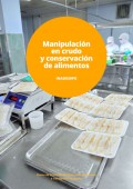 Manipulación en crudo y conservación de alimentos