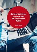 Comportamientos y necesidades del consumidor digital