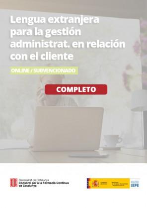 Lengua extranjera profesional para la gestión administrativa en la relación con el cliente